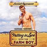 Falling in Love with the Farm Boy | Tatyana Maxwell