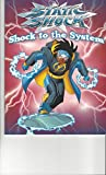 Static Shock: Shock to the System