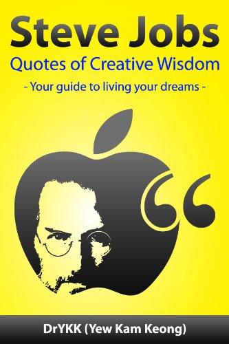 Quotes On Creativity | Amazon Com Steve Jobs Quotes Of Creative Wisdom Creativity