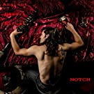Notch [Explicit]