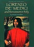 Lorenzo de Medici and Renaissance Italy, Miriam Greenblatt, 0761414908