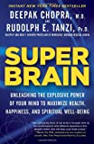 Super Brain, Rudolph E. Tanzi and Deepak Chopra, 0307956830