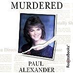 Murdered | Paul Alexander