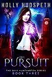The Pursuit (The Skyy Huntington Series Book 3)