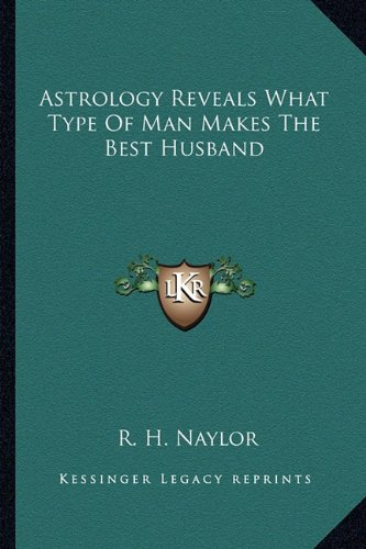 Download Astrology Reveals What Type Of Man Makes The Best Husband pdf