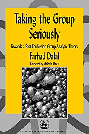 Library of Group Analysis) eBook: Farhad Dalal: Kindle Store