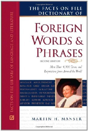 - The Facts on File Dictionary of Foreign Words and Phrases (Writers Reference)