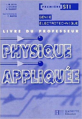 Télécharger en ligne Physique appliquée Génie électrotechnique 1re STI : Livre du professeur pdf epub