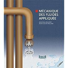 Mécanique des fluides appliquée 2e édition