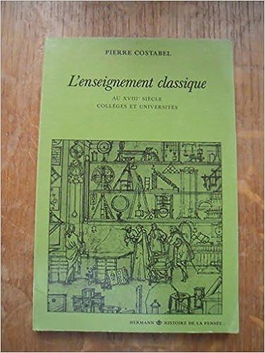 En ligne L'enseignement classique au XVIIIe siècle epub pdf