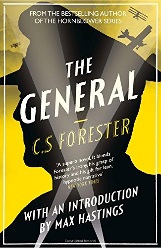 The General  The Classic Wwi Tale Of Leadership