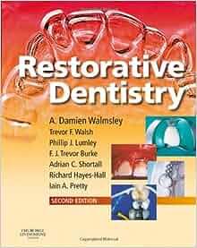 Restorative dentistry walmsley