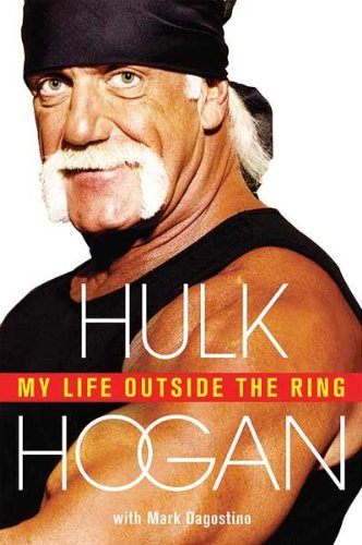 My Life Outside the Ring Autographed/Hand-Signed by Hulk Hogan