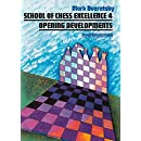 School of Chess Excellence 4: Opening Developments (Progress in Chess)