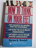 How to Think on Your Feet, Marian K. Woodall, 0446364134