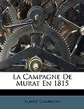 La Campagne de Murat En 1815, Albert Lumbroso, 1248512367