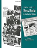 History of the Mass Media in the United States: An Encyclopedia