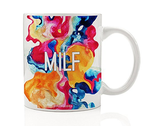 MILF Mug Funny Colorful Gift Idea for Her Sarcastic Sexy Mom Mother Woman Lady Birthday Baby Shower White Elephant Gag Christmas Present Coworker 11oz Humorous Ceramic Coffee Cup by Digibuddha DM0234 (Baby Shower Souvenirs Ideas)