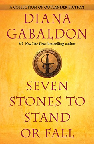 Amazon seven stones to stand or fall a collection of outlander seven stones to stand or fall a collection of outlander fiction by gabaldon fandeluxe