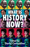 What Is History Now?, , 1403933367