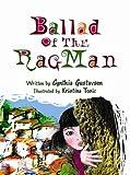 Ballad of the Rag Man, Cynthia Blomquist Gustavson, 193391842X