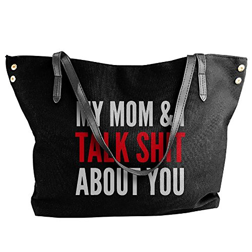 Mom About Capacity Black Shoulder Bags Talk Large I Shit My Canvas You Women's Tote Large Handbag And pCRPYHwqx