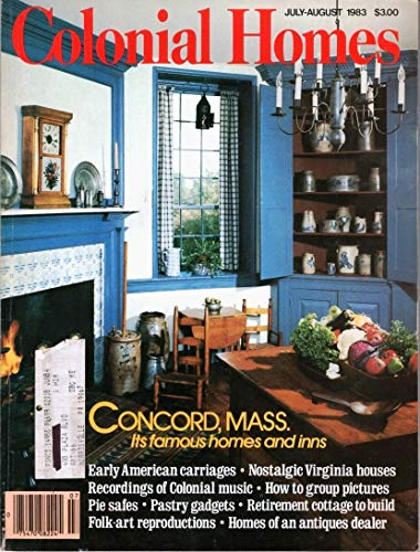 (Colonial Homes: July-August 1983, Volume 9, Number 4)