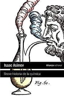 Breve historia de la química par Isaac Asimov