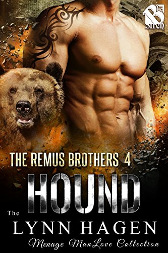 Hound [The Remus Brothers 4] (Siren Publishing The Lynn Hagen ManLove Collection) ()