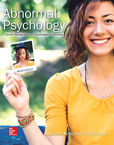 Loose Leaf Abnormal Psychology: Clinical Perspectives on Psychological Disorders