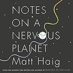 Notes on a Nervous Planet | Matt Haig