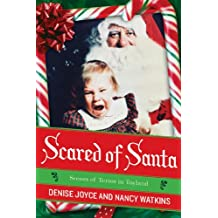 Scared of Santa: Scenes of Terror in Toyland