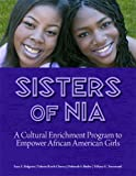 Sisters of Nia, Faye Z. Belgrave and Valerie Rawls Cherry, 0878226060