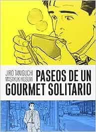 Paseos de un gourmet solitario (Sillón Orejero): Amazon.es