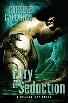 Fury of Seduction (Dragonfury Series Book 3) by [Callahan, Coreene]