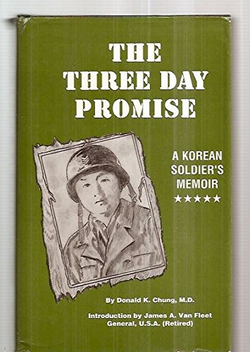 The Three Day Promise: A Korean Soldier's - Village West City Kansas