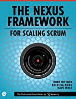 The Nexus Framework for Scaling Scrum Front Cover
