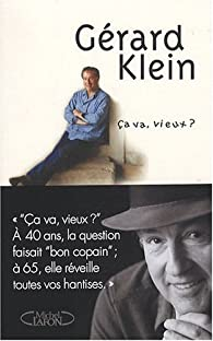 Ça va, vieux ? par Gérard Klein (II)