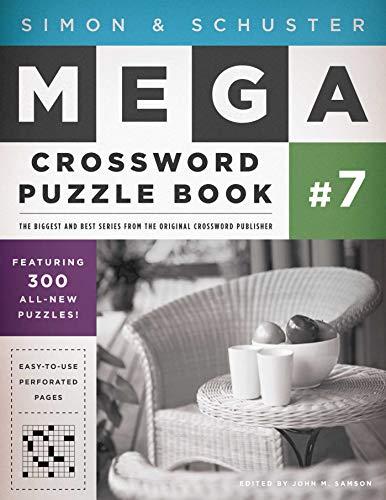 Simon & Schuster Mega Crossword Puzzle Book #7 (7) (S&S Mega Crossword Puzzles)