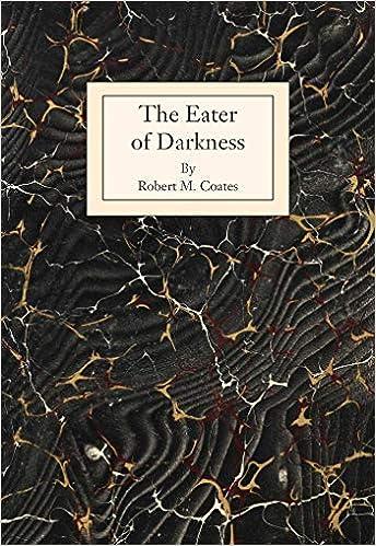 The Eater of Darkness: Coates, Robert M., Roza PhD, Mathilde:  9781947951235: Amazon.com: Books