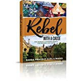img - for Rebel with a Cause - One Woman's Desparate Search for Meaning and Truth book / textbook / text book