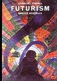 Futurism, Caroline Tisdall and Angelo Bozollo, 0500201595