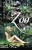 Zoo, Tara Elizabeth, 1482529823