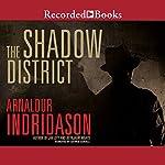The Shadow District | Arnaldur Indridason