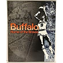 Buffalo, Home of the Braves, Limited Edition