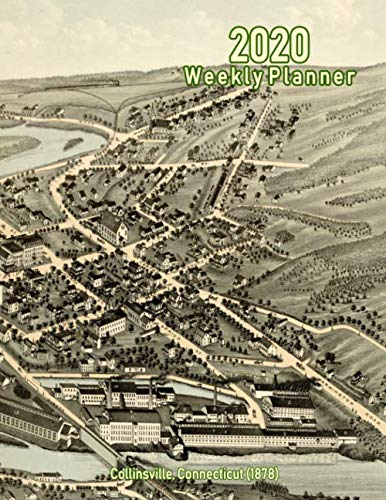 2020 Weekly Planner: Collinsville, Connecticut (1878): Vintage Panoramic Map Cover