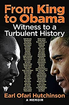 From King to Obama:Witness to a Turbulent History by [Hutchinson, Earl]