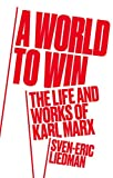 #3: A World to Win: The Life and Thought of Karl Marx