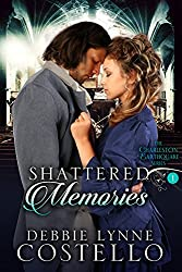Shattered Memories (Charleston Earthquake Series Book 1)