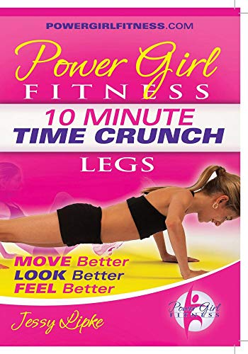 Power Girl Fitness - Time Crunch - 10 Minute LEGS Workout DVD